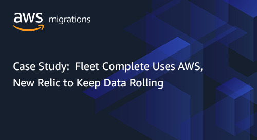 Fleet Complete Uses AWS, New Relic to Keep Data Rolling