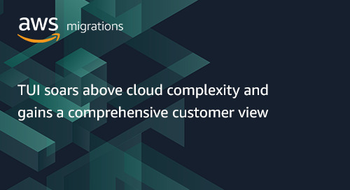 TUI soars above cloud complexity and gains a comprehensive customer view