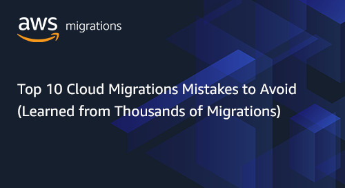 Top 10 Cloud Migrations Mistakes to Avoid