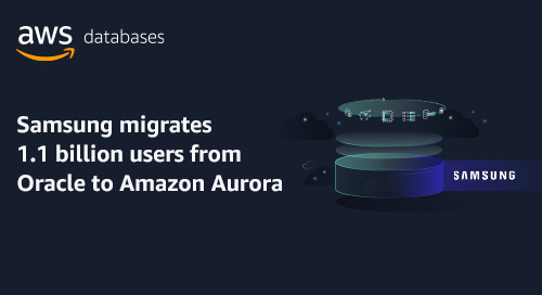 Samsung Migrates 1.1 Billion Users from Oracle to Amazon Aurora