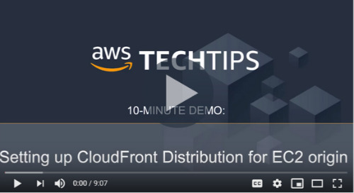 How to set up a CloudFront distribution for Amazon EC2 [10-Min Demo]