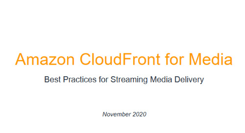 Amazon CloudFront for Media [Whitepaper]
