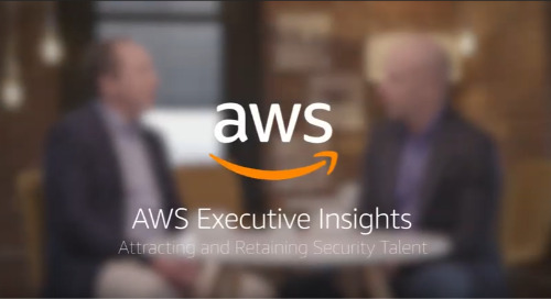 AWS Executive Insights: Attracting and Retaining Security Talent
