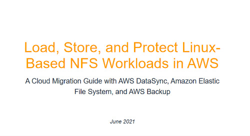 Load, Store, and Protect Linux-Based NFS Workloads in AWS