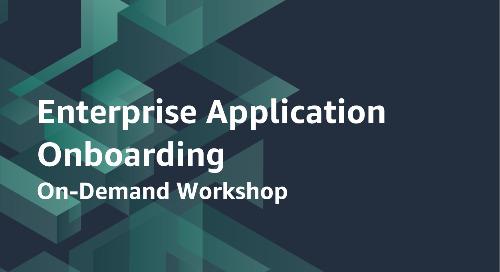 Enterprise Application Onboarding - On-Demand Workshop