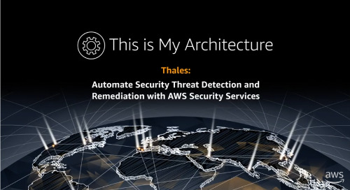 Thales: Automate Security Threat Detection and Remediation with AWS Security Services