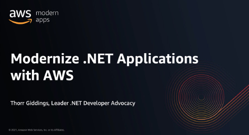 Modernize Existing .NET Apps with AWS