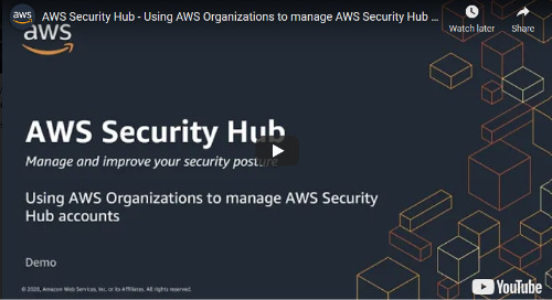 Using AWS Organizations to manage AWS Security Hub accounts