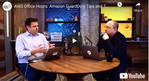 AWS Office Hours: Amazon GuardDuty Tips and Tricks