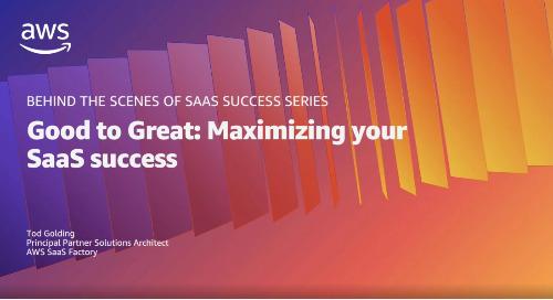 Good to great: Maximizing your SaaS success