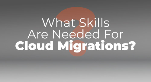 Ask the Expert: Cloud Migration Skills