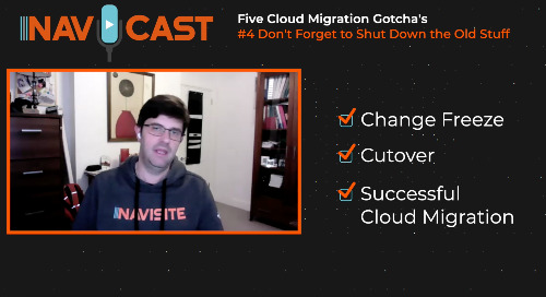 Navicast - Five Cloud Migration Gotcha's