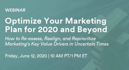 Upcoming Webinar: Optimize Your Marketing Plan for 2020 and Beyond