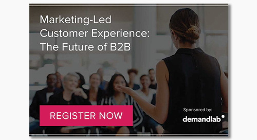 [Upcoming Webinar] Marketing-Led Customer Experience: The Future of B2B