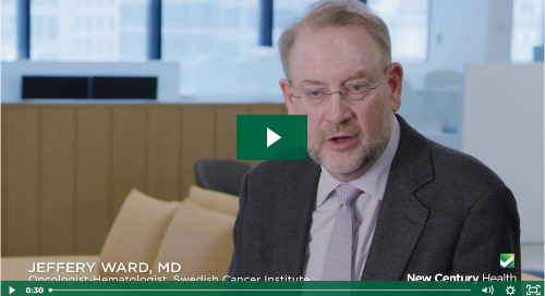 Hear from Dr. Jeffrey Ward, Oncologist-Hematologist, Swedish Cancer Institute