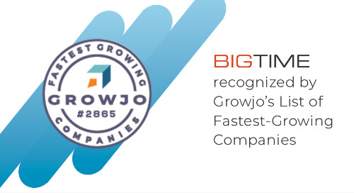 BigTime Software Ranked on Growjo's Fastest-Growing Companies List