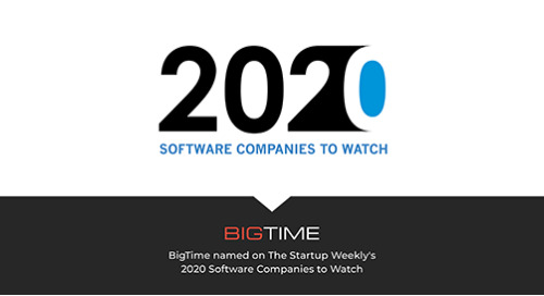 BigTime Software Recognized as One of Startup Weekly's 2020 Software Companies to Watch