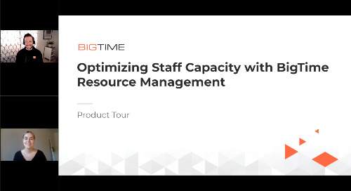 Optimizing Staff Capacity with BigTime Resource Management | Product Tour