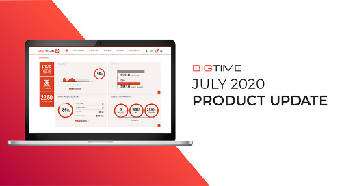July 2020 BigTime Release