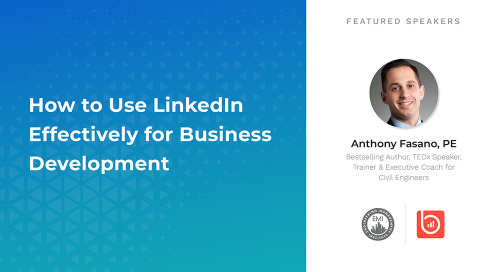 How to Use LinkedIn Effectively for Business Development (1 PDH)