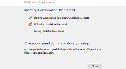 Revit cloud model failed to upload to the cloud