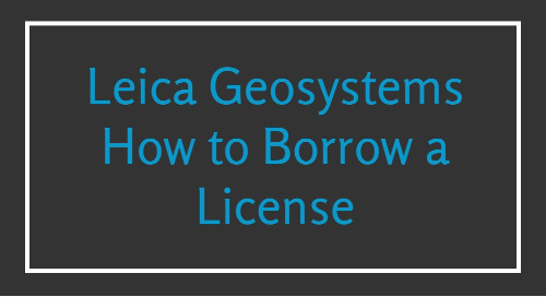 Leica - How to Borrow a License Entitlement