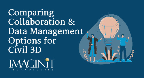 Comparing Collaboration and Data Management Options for Civil 3D Webinar