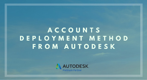 Accounts Deployment Method from Autodesk