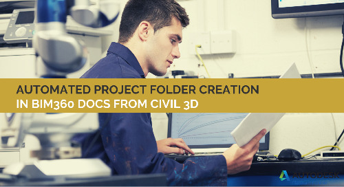 Automated Project Folder Creation in BIM360 Docs from Civil 3D