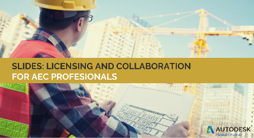 Slides: Licensing and Collaboration for AEC Professionals