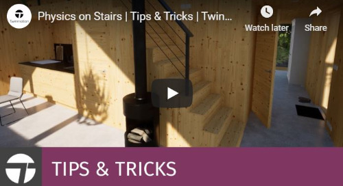 Twinmotion 2020 Tips & Tricks - Physics on Stairs