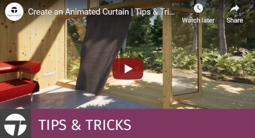 Twinmotion 2020 Tips & Tricks - Animate a Curtain