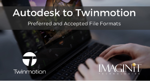 Autodesk to Twinmotion: Preferred and Accepted File Formats