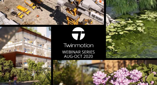 Twinmotion Deep Dive Webinar Series