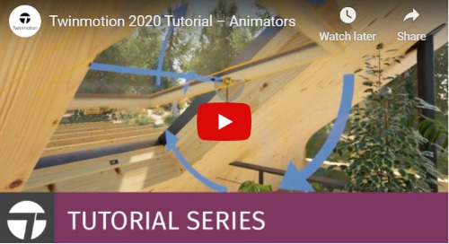 Twinmotion 2020 Tutorial - Animators