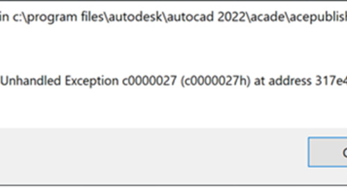 Exception in acepublish.arx opening AutoCAD Electrical 2022