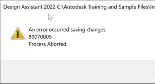Design Assistant 2022 -'An error occurred saving changes. Process Aborted.'