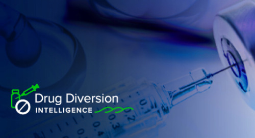 Increase Visibility Into Your Drug Diversion Program