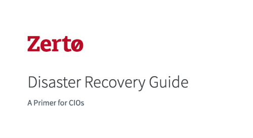Disaster Recovery Guide - A Primer for CIOs