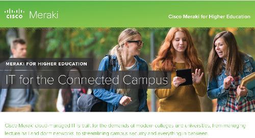 Meraki Higher Education Overview