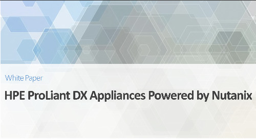 HPE ProLiant DX Appliances Powered by Nutanix