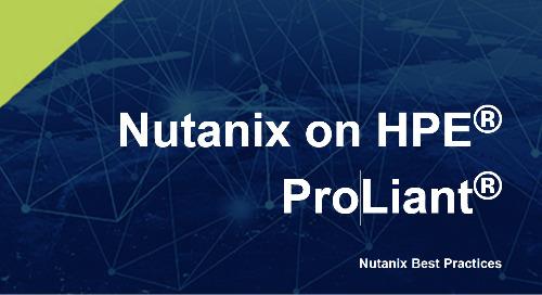 Nutanix on HPE Proliant Best Practices