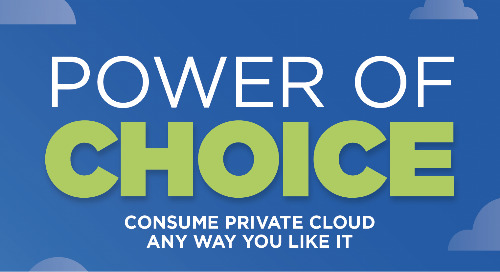 Power of Choice - Consume Private Cloud Any Way You Like It