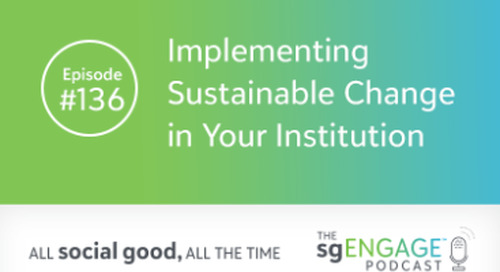 Implementing Sustainable Change in Your Institution