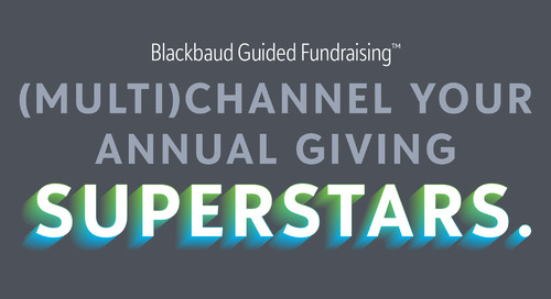Webinar: Introducing Blackbaud Guided Fundraising - Helping You Modernize and Revive Your Annual Giving Program