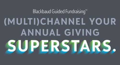 Webinar: Learn How Annual Giving Teams Are Using Blackbaud Guided Fundraising During the Pandemic