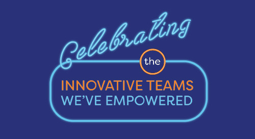 Celebrating the Innovative Teams We've Empowered