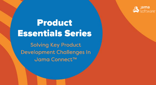 Introducing Jama Software's Product Essentials Deminar Series