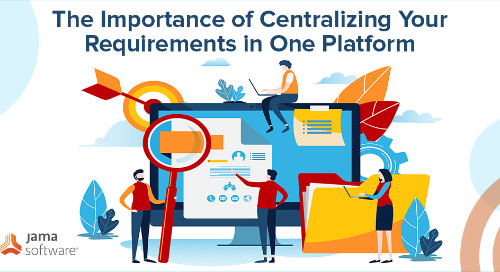 The Importance of Centralizing Your Requirements in One Platform