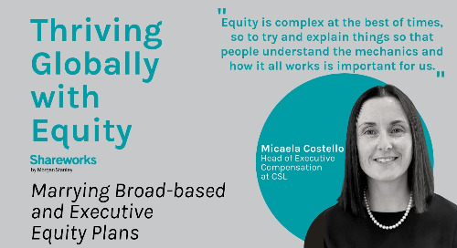 [PODCAST] A Universal Benefit: Micaela Costello on Harnessing Broad-based and Executive Equity Plans